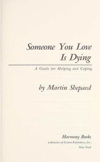 Someone you love is dying by Martin Shepard