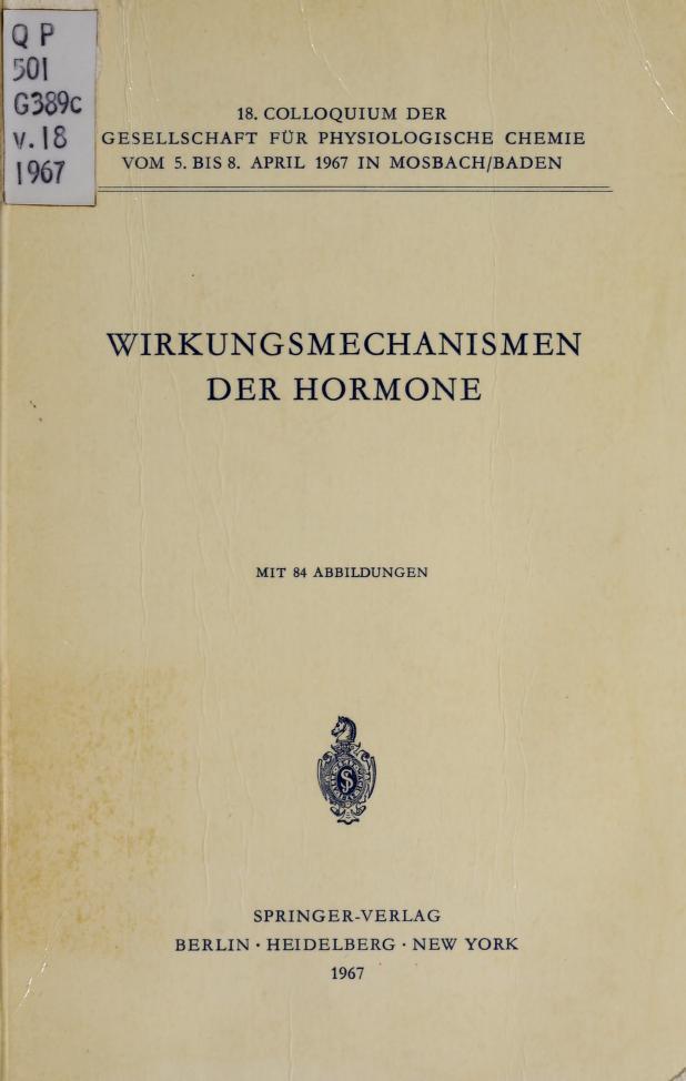 Wirkungsmechanismen der Hormone by Gesellschaft für Physiologische Chemie