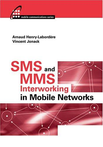 SMS and MMS interworking in mobile networks by A Henry-Labordère