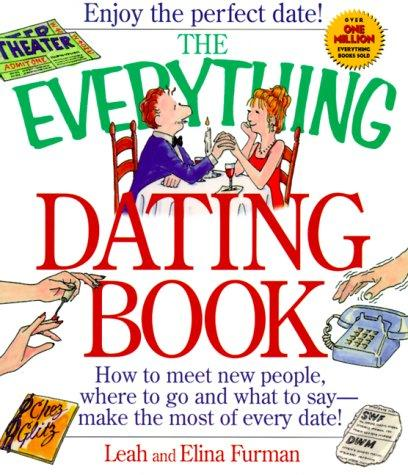 The Everything Dating Book by Elina Furman