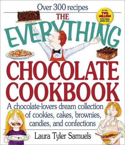 The everything chocolate cookbook by Laura Tyler Samuels