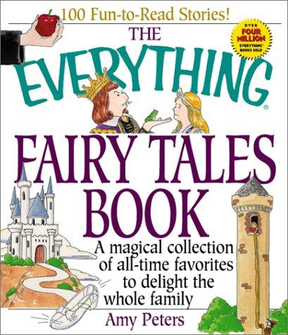 The everything fairy tales book by Amy Peters