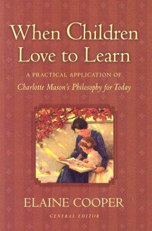 When Children Love to Learn by Cooper, Elaine