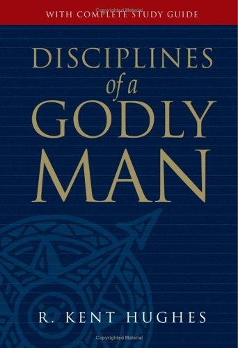 Disciplines of a godly man by