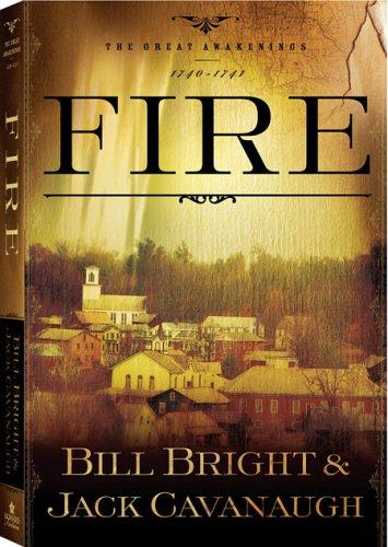 Fire by Bill Bright