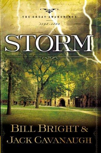 Storm by Bill Bright, Jack Cavanaugh