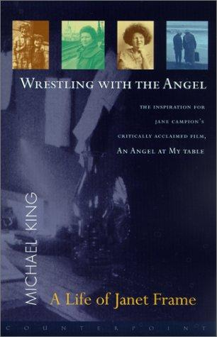 Wrestling with the Angel by Michael King