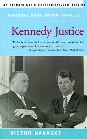 Kennedy justice by Victor S. Navasky