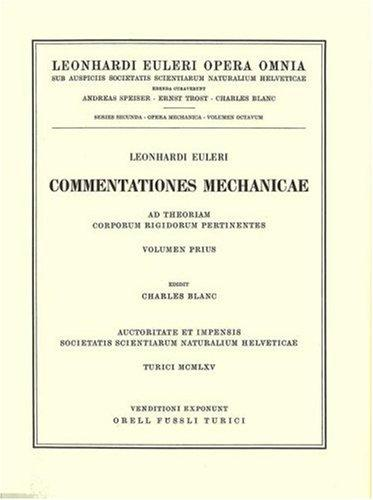 Mechanica sive motus scientia analytice exposita 1st part by Leonhard Euler