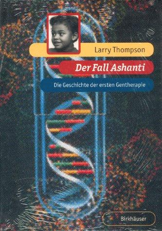 Der Fall Ashanti by L. Thompson