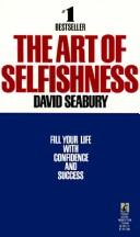 The Art of Selfishness by David Seabury
