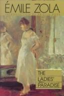 The Ladies' Paradise (Au Bonheur Des Dames) by Émile Zola
