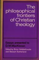 The Philosophical frontiers of Christian theology by edited by Brian Hebblethwaite and Stewart Sutherland.