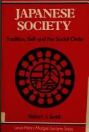 Japanese Society by Robert J. Smith