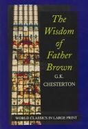 The Wisdom Of Father Brown by G. K. Chesterton