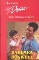 The Brennan Baby by Barbara Boswell