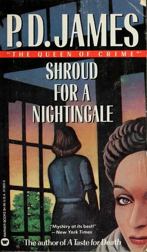 Shroud for a nightingale by P. D. James