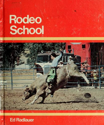 Rodeo school by Ed Radlauer