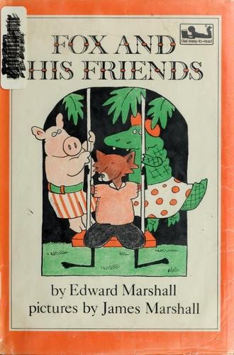 Fox and his friends by Edward Marshall