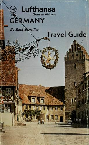 Lufthansa German Airlines travel guide to Germany by Ruth Biemiller