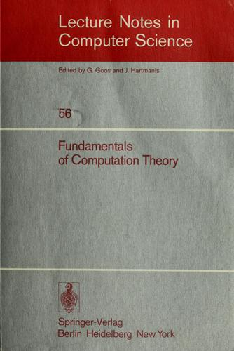 Fundamentals of computation theory by International FCT-Conference (1st 1977 Poznán, Poland and Kórnik, Poland)
