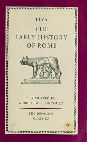 The early history of Rome by Titus Livius