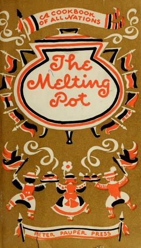 The melting pot by Edna Beilenson