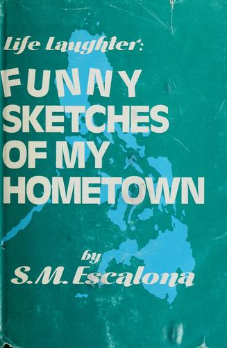 Life Laughter by S. M. Escalona