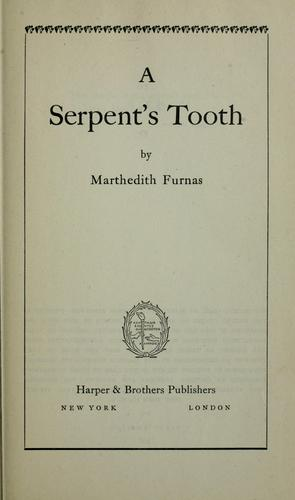 A serpent's tooth by Marthedith Furnas