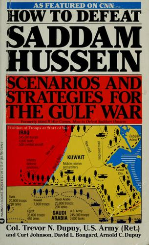 How to defeat Saddam Hussein by Trevor N. Dupuy
