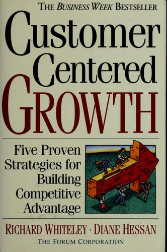 Customer centered growth by Richard C. Whiteley