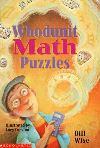 Whodunit Math Puzzles by Bill Wise