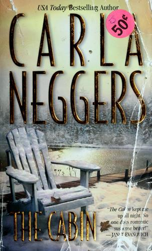 The cabin by Carla Neggers