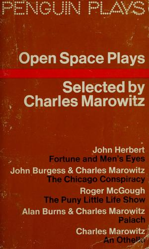 Open space plays by Charles Marowitz