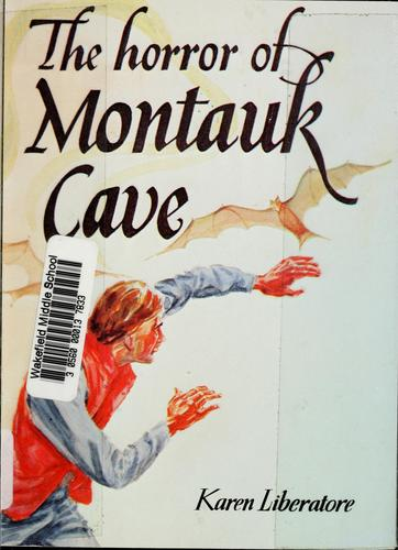 Horror of Montauk cave by Karen Liberatore