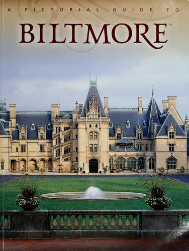 A guide to Biltmore Estate by Rachel Carley