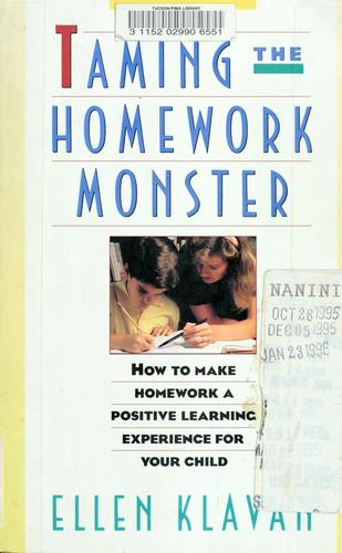 Taming the homework monster by Ellen Klavan