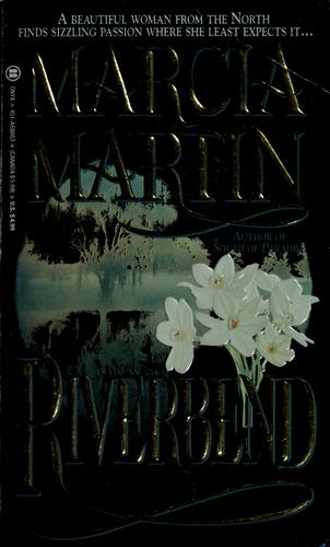 Riverbend by Marcia Martin Donna parker