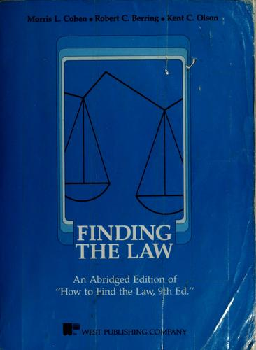 Finding the law by Morris L. Cohen