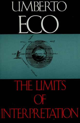The Limits of Interpretation by Umberto Eco