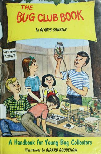The bug club book by Gladys Plemon Conklin