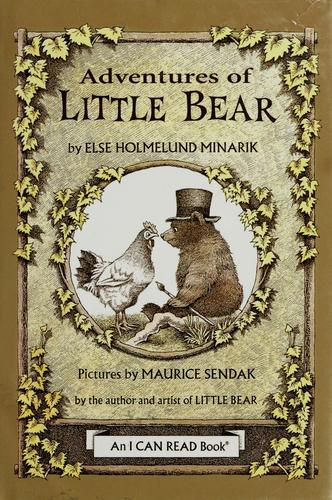 Adventures of Little Bear by Else Holmelund Minarik