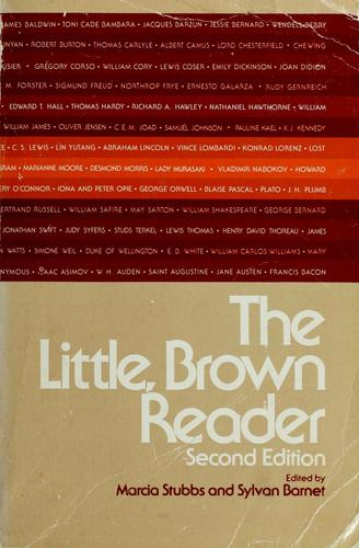 The Little, Brown reader by edited by Marcia Stubbs, Sylvan Barnet.
