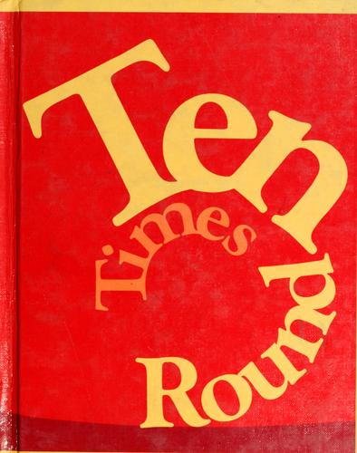 Ten Times Round by Theodore; Venezky, Richard L. Clymer