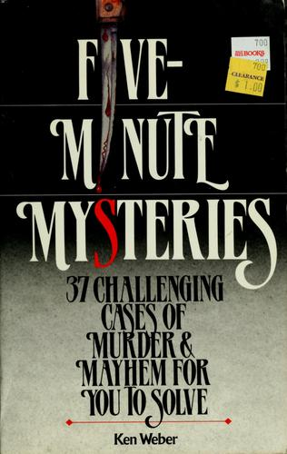 5 minute mysteries by Kenneth J. Weber