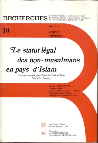 Le  statut légal des non-musulmans en pays d'Islam.