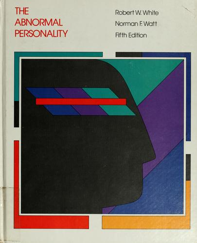 The  abnormal personality by Robert Winthrop White