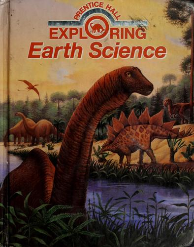 Prentice Hall exploring earth science by Anthea Maton