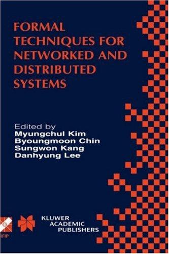 Formal techniques for networked and distributed systems by FORTE 2001 (2001 Cheju-do, Korea)