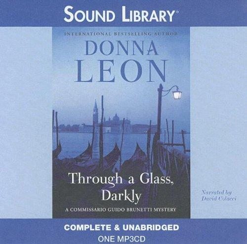 Through a Glass, Darkly (Commissario Guido Brunetti Mysteries) by Donna Leon